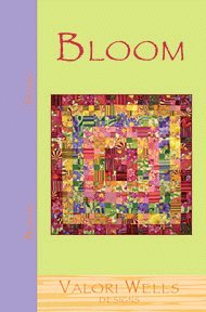 Valori Wells Designs Sewing Patterns - Bloom Quilt Pattern