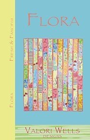 Valori Wells Designs Sewing Patterns - Flora Quilt Pattern