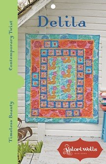 Valori Wells Designs Sewing Patterns - Delila Quilt Pattern