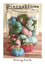 Valori Wells Designs Sewing Patterns - Pincushions Pattern