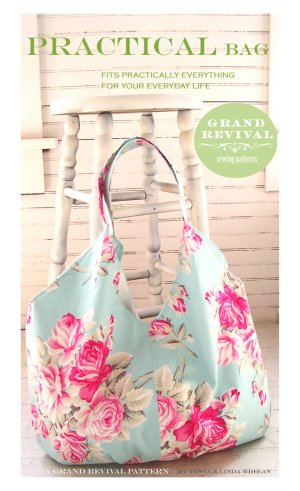 Tanya Whelan Sewing Patterns - Practical Bag Pattern
