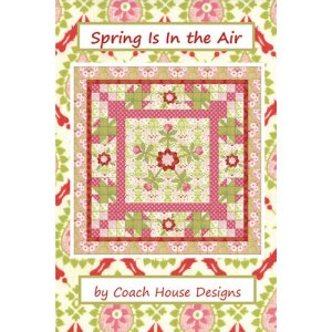 Coach House Designs Pattern - Spring Is In The Air Pattern