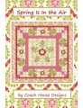 Coach House Designs Sewing and Quilting Patterns - Spring Is In The Air