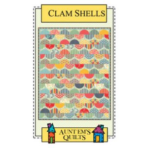 Aunt Em's Quilts Pattern - Clam Shells Pattern