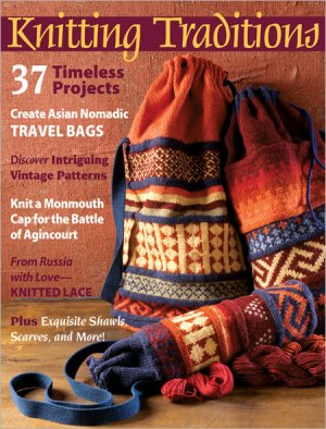 PieceWork Magazine - Knitting Traditions Spring 2012