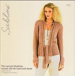 Sublime Books - 660 - The 2nd Sublime Tussah Silk DK Hand Knit Book