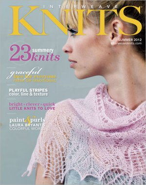 Interweave Knits Magazine - '12 Summer