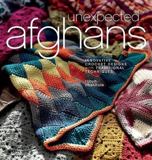 Robyn Chachula - Unexpected Afghans