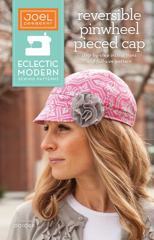 Joel Dewberry Eclectic Modern Sewing Patterns - Reversible Pinwheel Pieced Cap Pattern