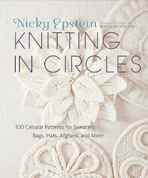 Nicky Epstein - Knitting in Circles
