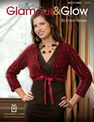 Rozetti Yarns Pattern Books - Rozetti Yarns Book 1: Glamour & Glow