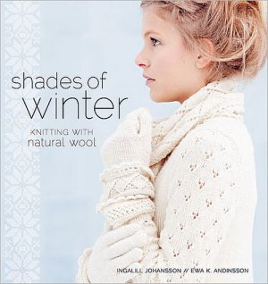 Shades of Winter - Shades of Winter: Knitting With Natural Wool
