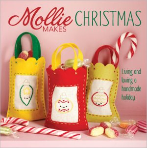 Mollie Makes Books - Mollie Makes Christmas