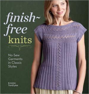 Kristen TenDyke - Finish Free Knits