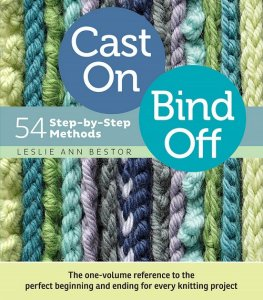 Leslie Ann Bestor - Cast On, Bind Off