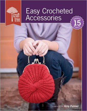 Craft Tree Books - Easy Crocheted Accessories