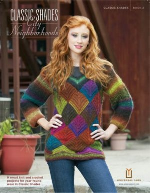 Universal Yarns Pattern Books - Classic Shades Book 2: City Neighborhoods