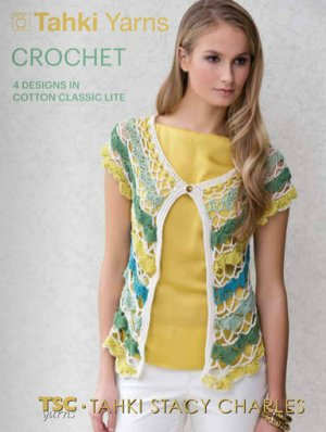Tahki Books - Crochet in Cotton Classic Lite