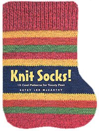 Hat and Socks Books - Knit Socks!