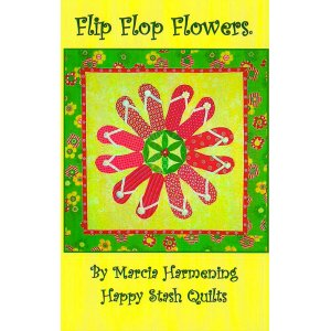 Happy Stash Quilt Sewing Patterns - Flip Flop Flowers Pattern