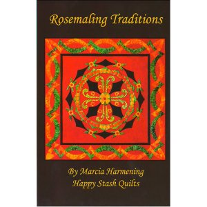 Happy Stash Quilt Sewing Patterns - Rosemaling Traditions Pattern