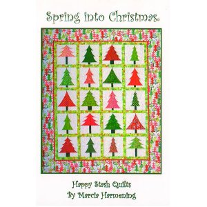 Happy Stash Quilt Sewing Patterns - Spring into Christmas Pattern