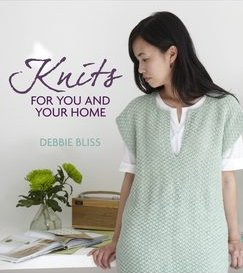 Debbie Bliss Books - Knits for You and Your Home