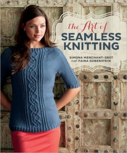 Simona Merchant-Dest & Faina Goberstein - The Art of Seamless Knitting