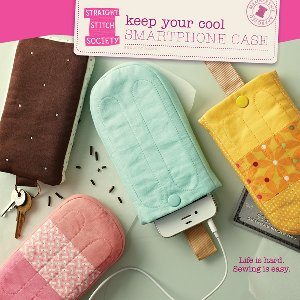 Straight Stitch Society Sewing Patterns - Keep Your Cool Smartphone Case Pattern