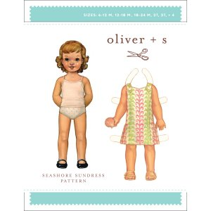 Oliver + S Sewing Patterns - Seashore Sundress (6 months - 4) Pattern