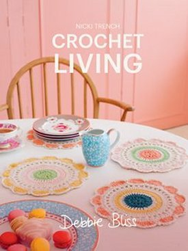 Debbie Bliss Books - Crochet Living