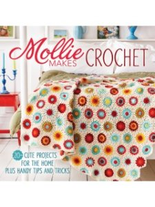 Mollie Makes Books - Mollie Makes Crochet
