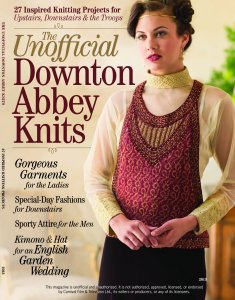 PieceWork Magazine - The Unofficial Downton Abbey Knits 2013