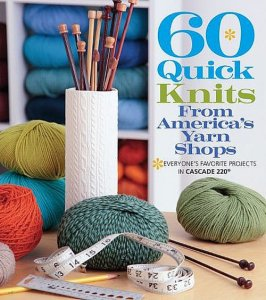 60 Quick Knits From America's Yarn Shops