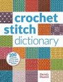 Sarah Hazell Crochet Stitch Dictionary - Crochet Stitch Dictionary