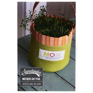 Sweetwater Sewing Patterns - Mother's Day Pail Pattern