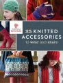 Interweave Press 25 Knitted Accessories to Wear and Share - 25 Knitted Accessories to Wear and Share