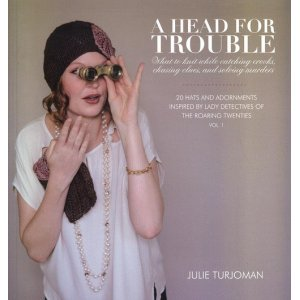Julie Turjoman - A Head for Trouble