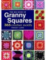 Tracey Lord The Big Book of Granny Squares