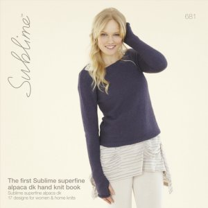 Sublime Books - 681 - The First Sublime Superfine Alpaca DK Hand Knit Book
