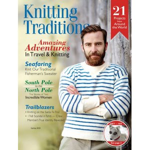 Knitting Traditions Magazine - Spring 2015