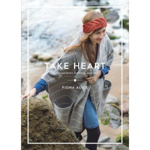 Take Heart - Take Heart: A Transatlantic Knitting Journey