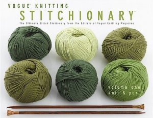 Vogue Knitting Book - Stitchionary Vol 1: Knit & Purl (Softcover)