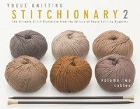 Vogue Knitting Book - Stitchionary Vol 2: Cables (Softcover)