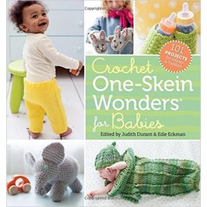 Judith Durant & Edie Eckman - Crochet One-Skein Wonders for Babies