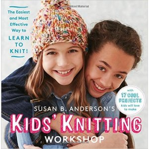 Susan B. Anderson - Kids' Knitting Workshop