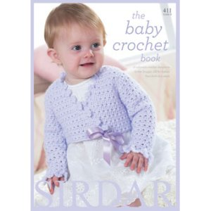 Sirdar Pattern Books - 411 The Baby Crochet Book