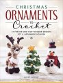 Megan Kreiner Christmas Ornaments To Crochet