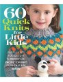Cascade 60 Quick Knits for Little Kids - 60 Quick Knits for Little Kids