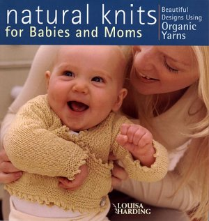 Natural Knits - Natural Knits for Babies and Moms